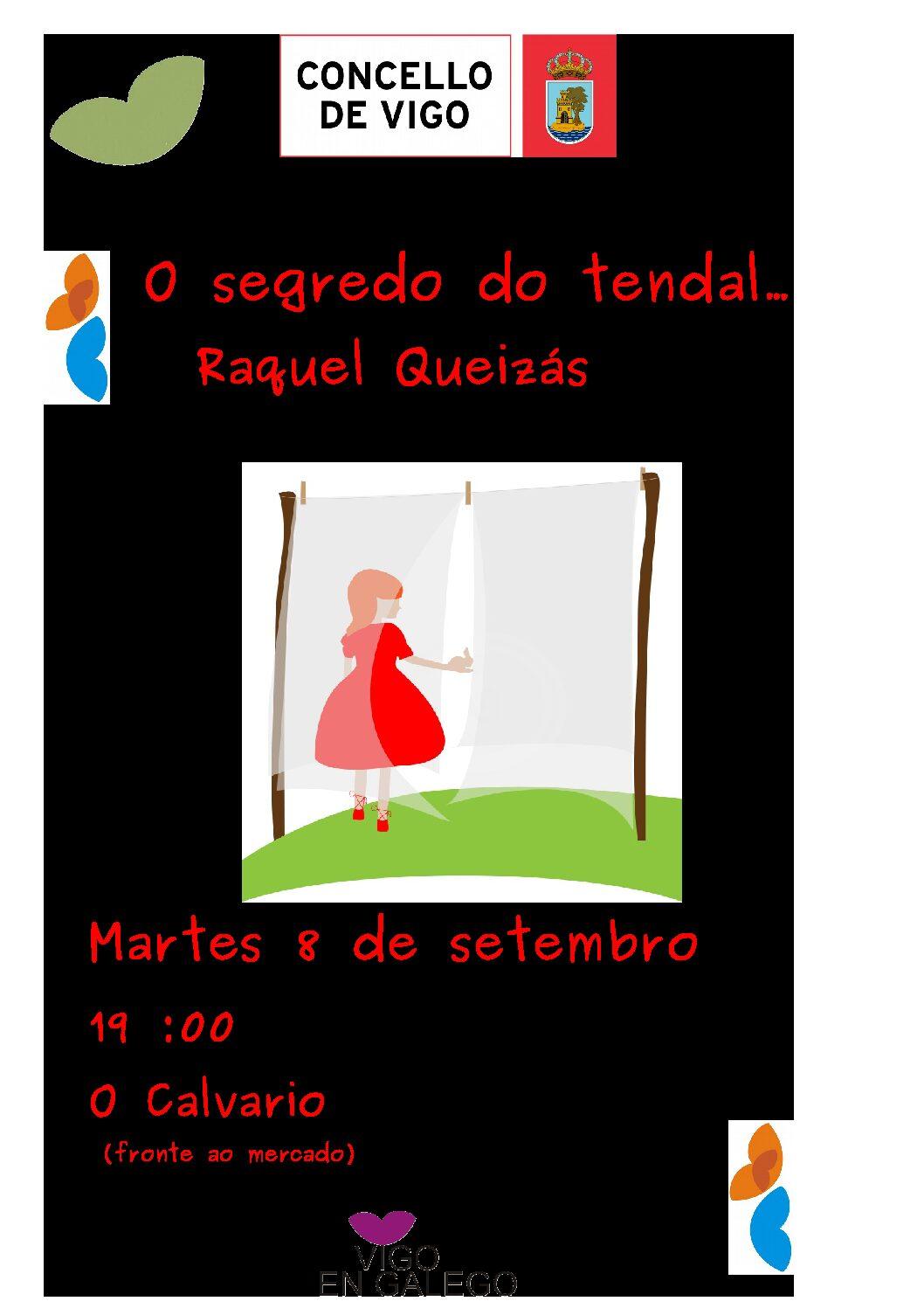 """Raquel Queizás traeranos o martes 8 de Setembro """"O segredo do tendal"""""""