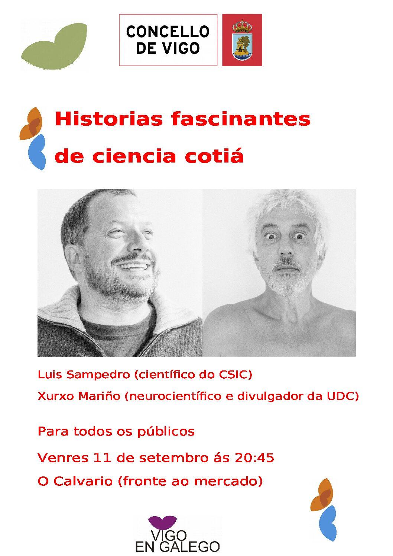 "Luis Sampedro e Xurxo Mariño falaránnos das ""Historias de ciencia cotiá"""